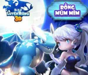 Rồng Mũm Mĩm trong Bí Kíp Luyện Rồng 3D Mobile