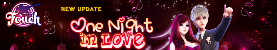 Phien ban One Night in Love cua Touch Mobile
