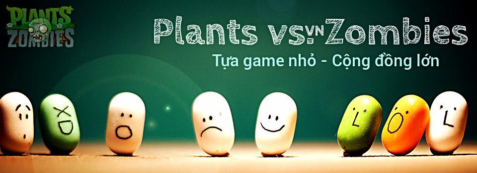 Plants Vs Zombies 1 2 - Tựa game nhỏ cộng đồng lớn