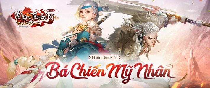 Bá Chiến Mỹ Nhân - phiên bản mới của game Võ Lâm Truyền Kỳ Mobile