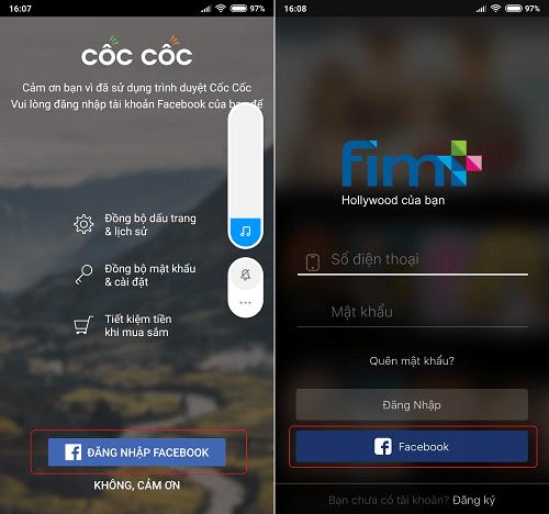 Nút đăng nhập Facebook cũng quá quen thuộc trên các ứng dụng từ công cụ cho đến giải trí, như hình là trình duyệt Cốc Cốc và ứng dụng xem phim Fim+ …