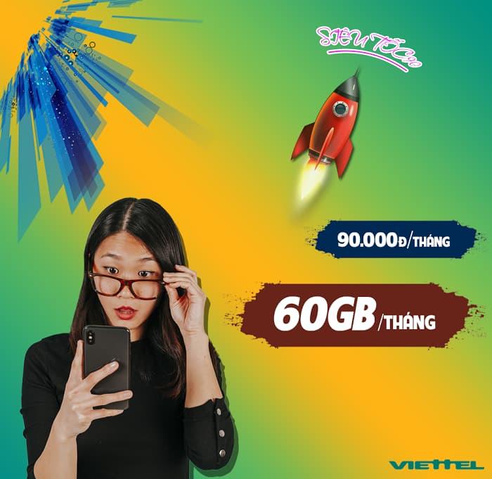 Gói cước Siêu Tốc Viettel chỉ 90k nhưng nhận tới 60GB/tháng